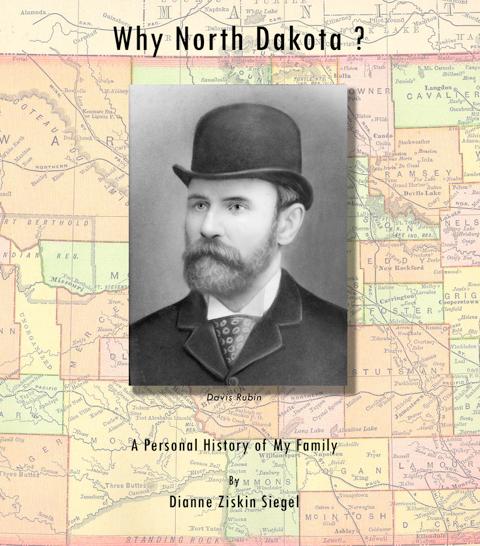Why North Dakota, Davis Rubin